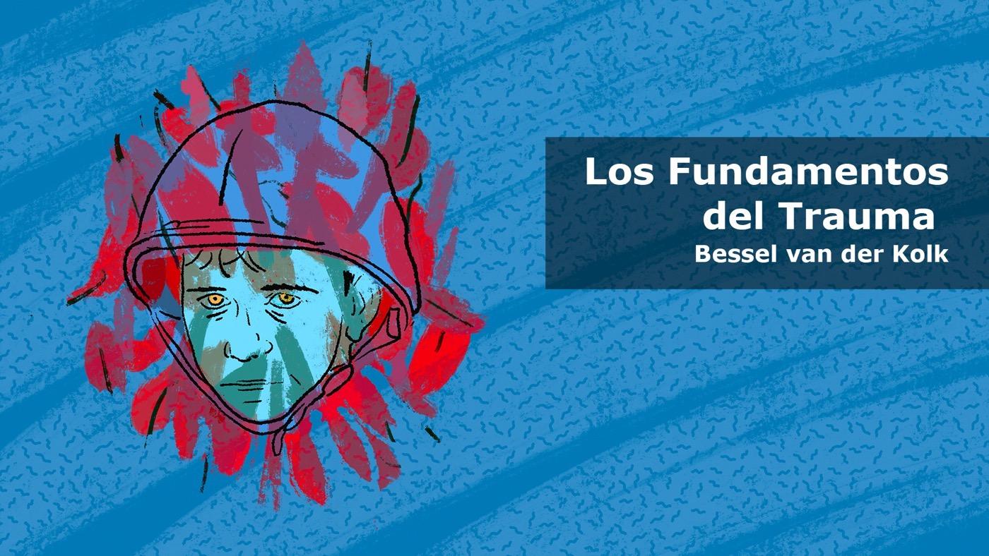 Los Fundamentos del Trauma (Spanish)