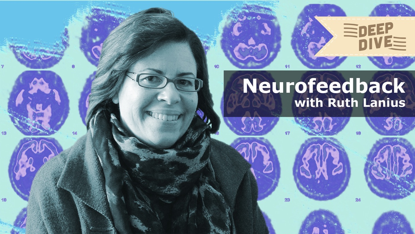 Neurofeedback Series #3 (Lecture by Ruth Lanius, MD)