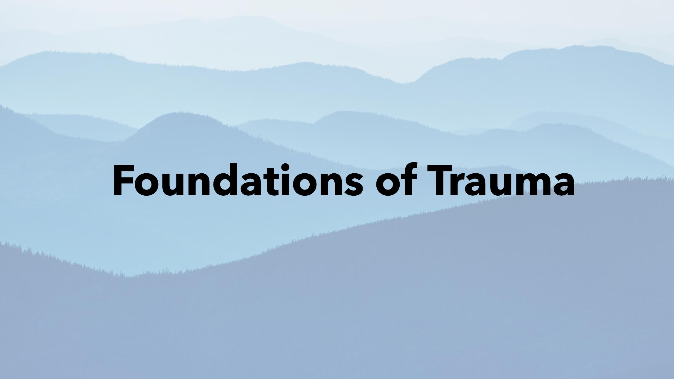 Australia: Foundations of Trauma