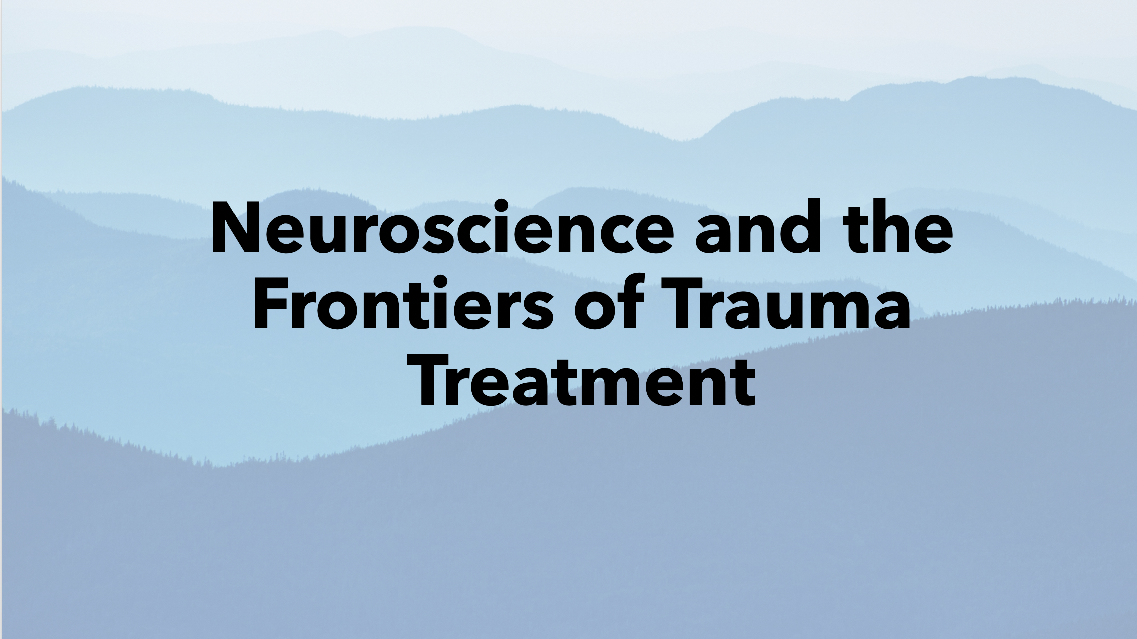 Australia: Neuroscience and the Frontiers of Trauma Treatment